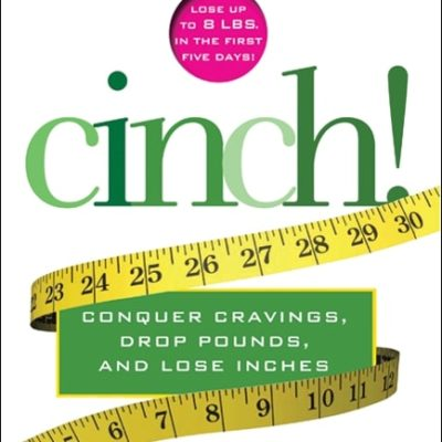 Cinch! Book by Cynthia Sass for Weight Loss