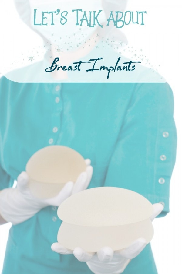 Let's talk about breast implants