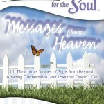 Chicken Soup for the Soul: Messages from Heaven