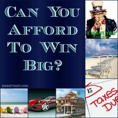 Can You Afford to Win a Sweepstakes?