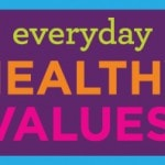 Save Money and Eat Well with Everyday Healthy Values