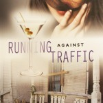 Running Against Traffic Book Review