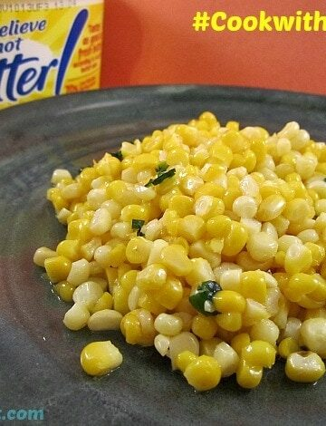 Basil Corn Recipe Using I Can't Believe It's Not Butter