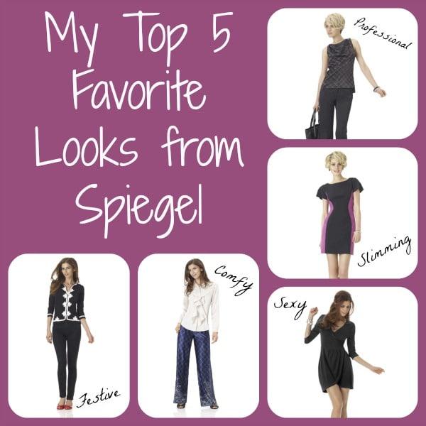 My Top 5 Favorite Looks from Spiegel