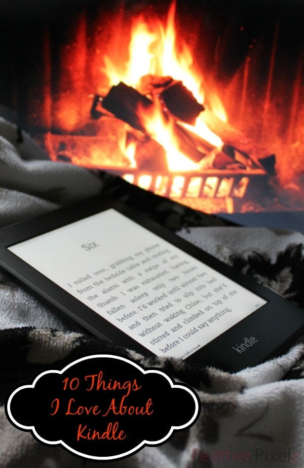 10 Things I Love about Kindle Paperwhite