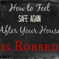 feel safer after burlarized