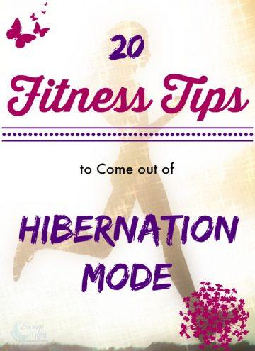 20 Fitness Tips to Come out of Hibernation Mode
