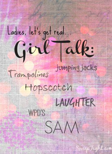 Hey Girls – Meet SAM My New BF
