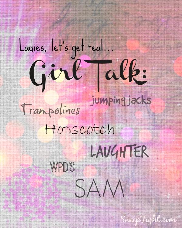 Girls, let's get real. #sponsored