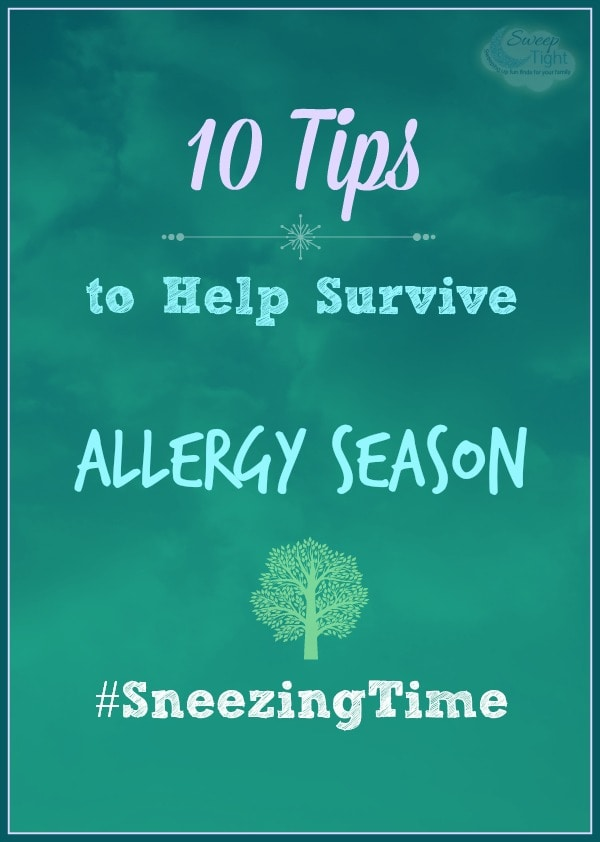 10 Tips to Help Survive Allergy Season #SneezingTime
