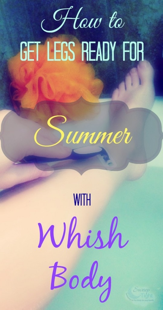 How to Get Legs Ready for Summer with Whish Body #whish #shaving #hairremoval #sponsored