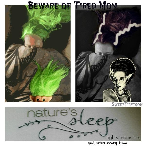 #NaturesSleep fights momsters! #sponsored