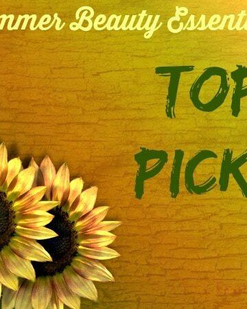 Summer Beauty Essentials – My Top Picks