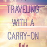 Tips for Traveling with Only a Carry-on