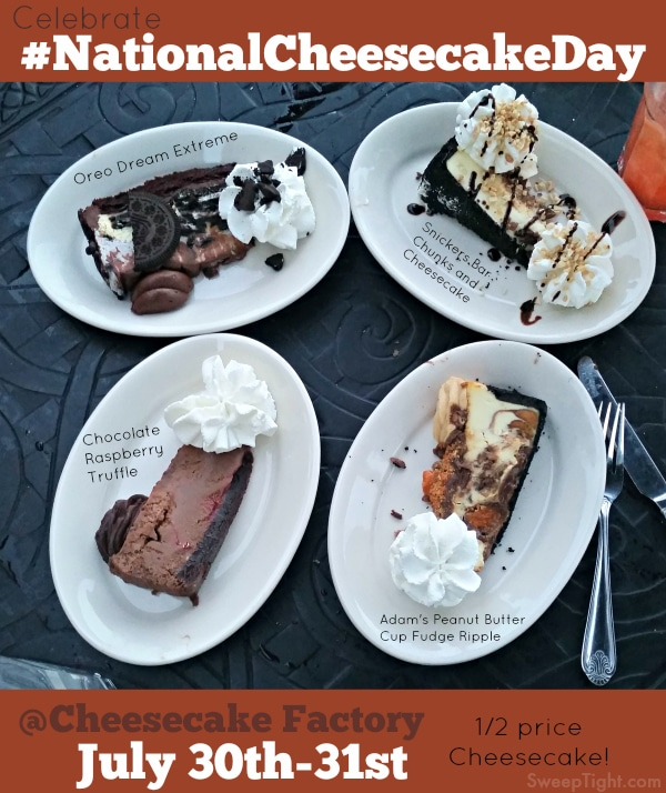 Celebrate #NationalCheesecakeDay at The Cheesecake Factory with half price cheesecake!
