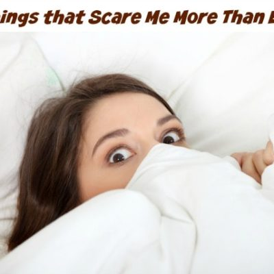 Ebola Has Nothing on These Other Fears