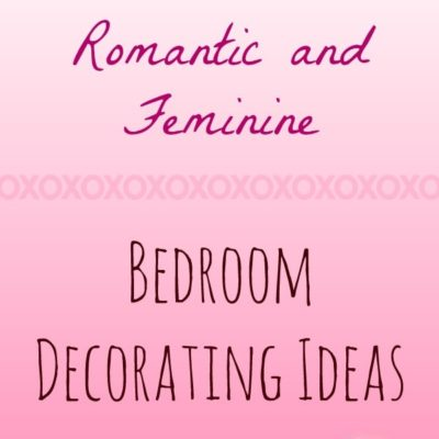 Romantic and Feminine Bedroom Ideas