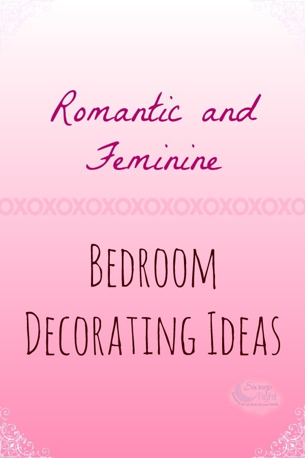 Romantic and Feminine Bedroom Ideas