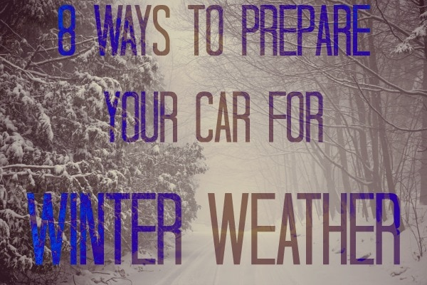 Eight Ways to Prepare Your Car for Winter Weather