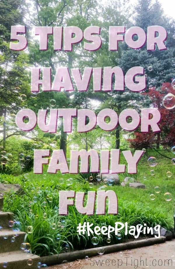 5 tips for affordable or free outdoor family fun #KeepPlaying #ad