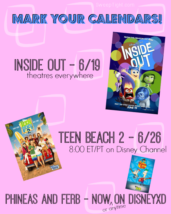 Mark your calendars for all these great shows! #InsideOutEvent #TeenBeach2Event #PhineasAndFerbEvent