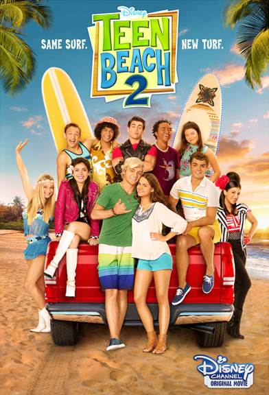 Teen Beach 2 movie poster #TeenBeach2Event