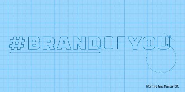 College Grad #BrandOfYou #FifthThirdBank AD