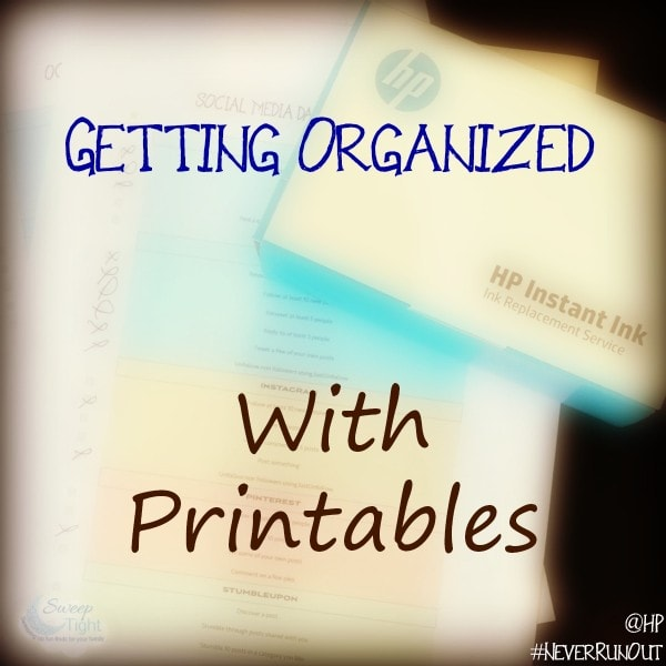 HP Instant Ink is Helping me Get Organized - Free Printables