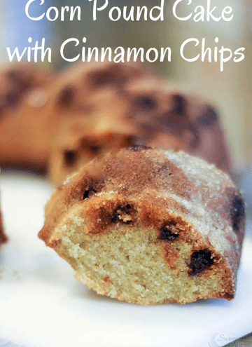 Corn Pound Cake Recipe with Cinnamon Chips