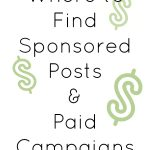 Where to Find Sponsored Posts and Paid Campaigns