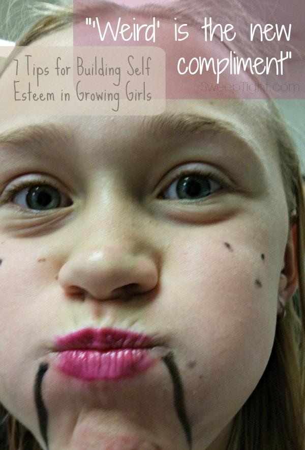 7 Tips for Building Self Esteem in Growing Girls -- Encourage the weird!