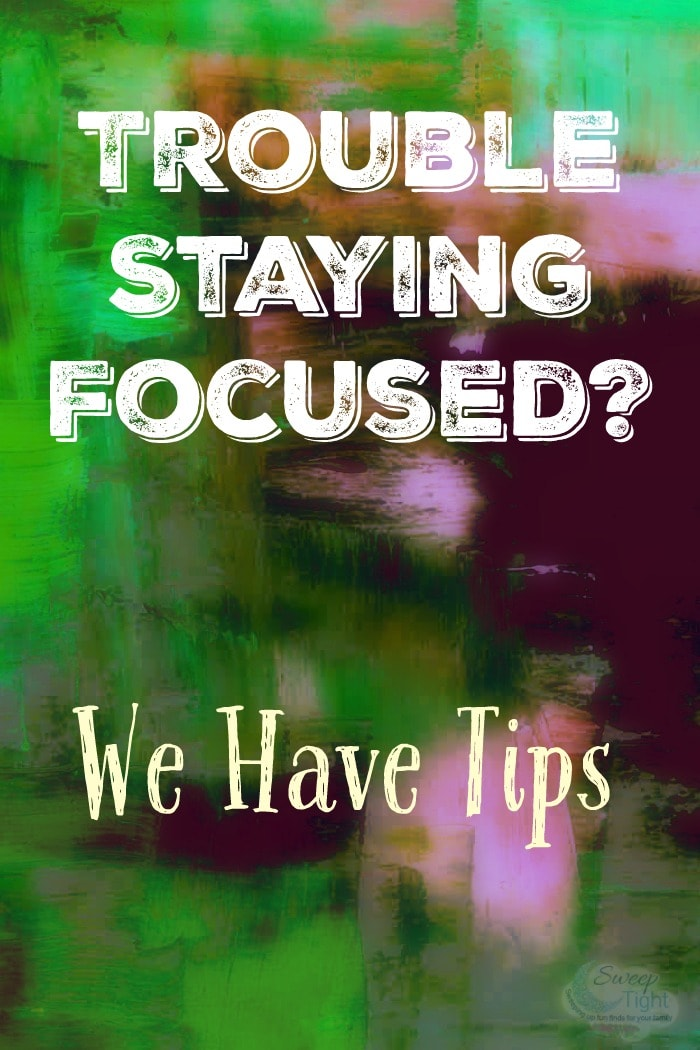 5 Tips to Help Stay Focused