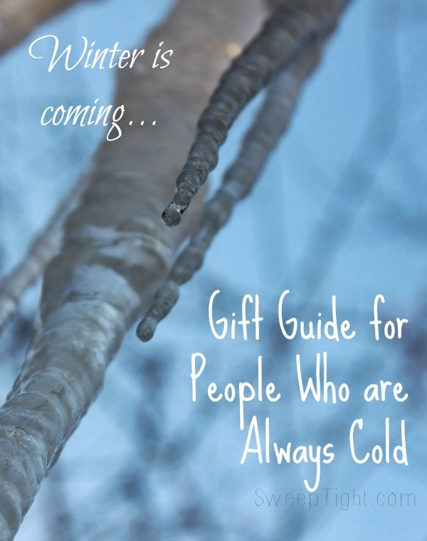 gift ideas for someone who is always cold sweep tight