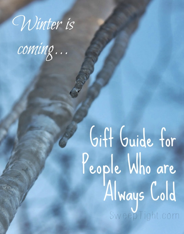Gift Guide for People Who are Always Cold