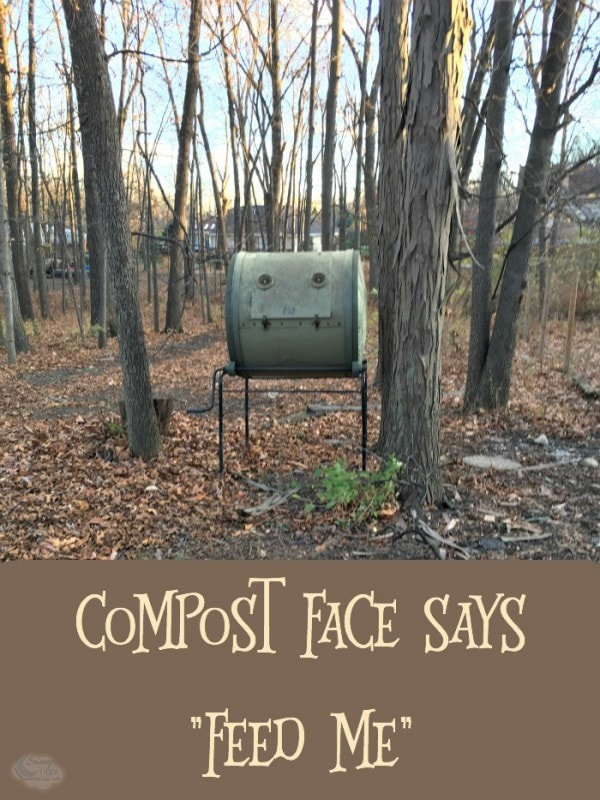 "Compost face says ""feed me"""