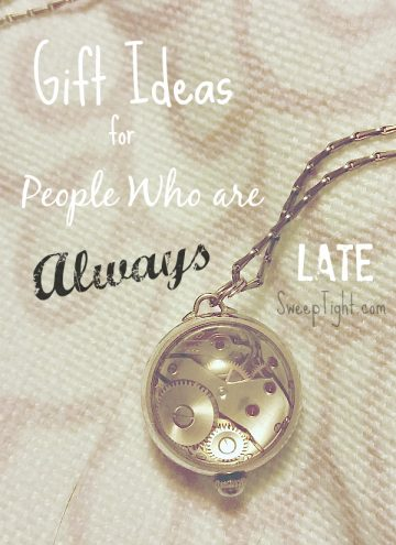 Gift Ideas for People Who are Always Late