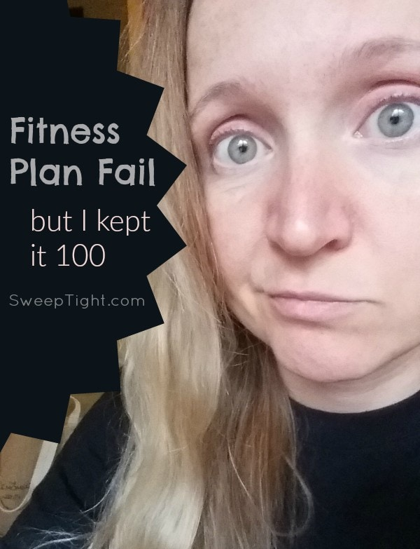 I have failed my fitness plan, but I will remain accountable.