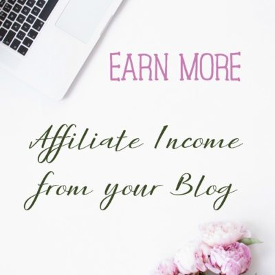 5 Ways to Earn More Affiliate Income from your Blog