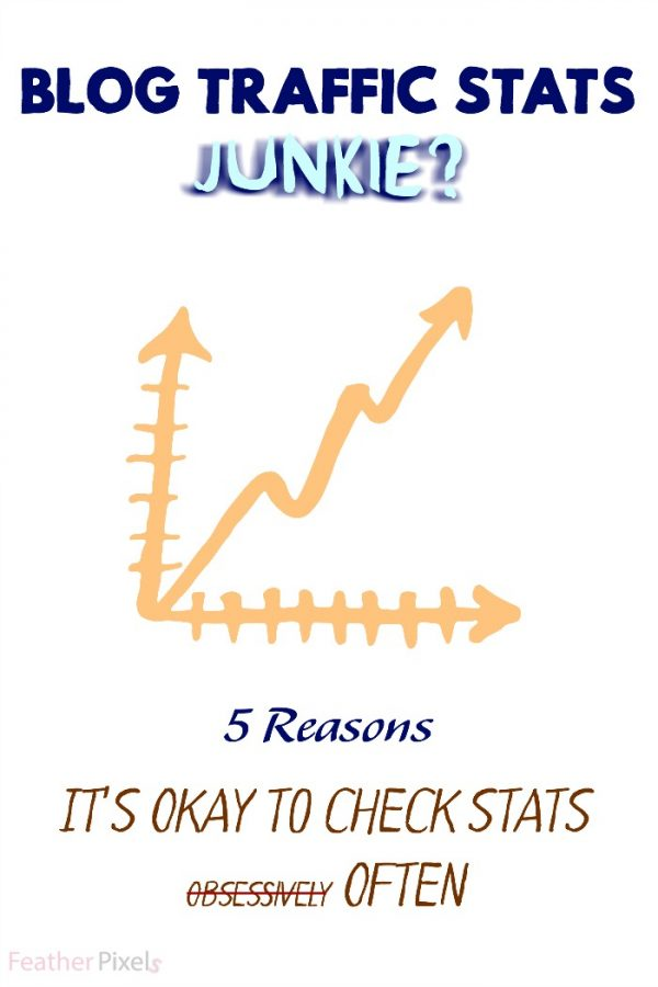 Reasons It's Okay to Stalk Your Blog Traffic Statistics