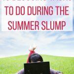 10 Blogging Tasks to Do During the Summer Slump