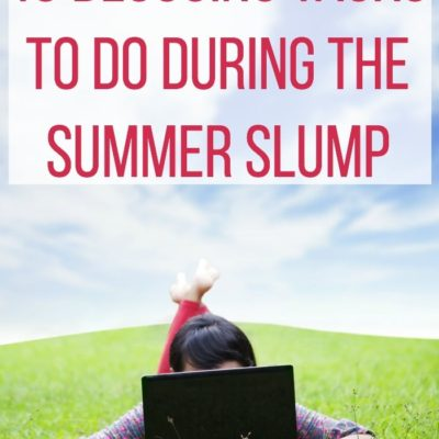 10 Blogging Tasks to Do During the Summer Slump
