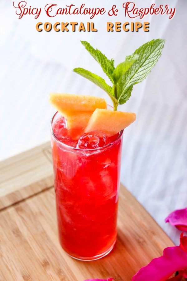 Spicy Cantaloupe and Raspberry Cocktail Recipe