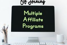 Pros and Cons to Belonging to Multiple Affiliate Programs