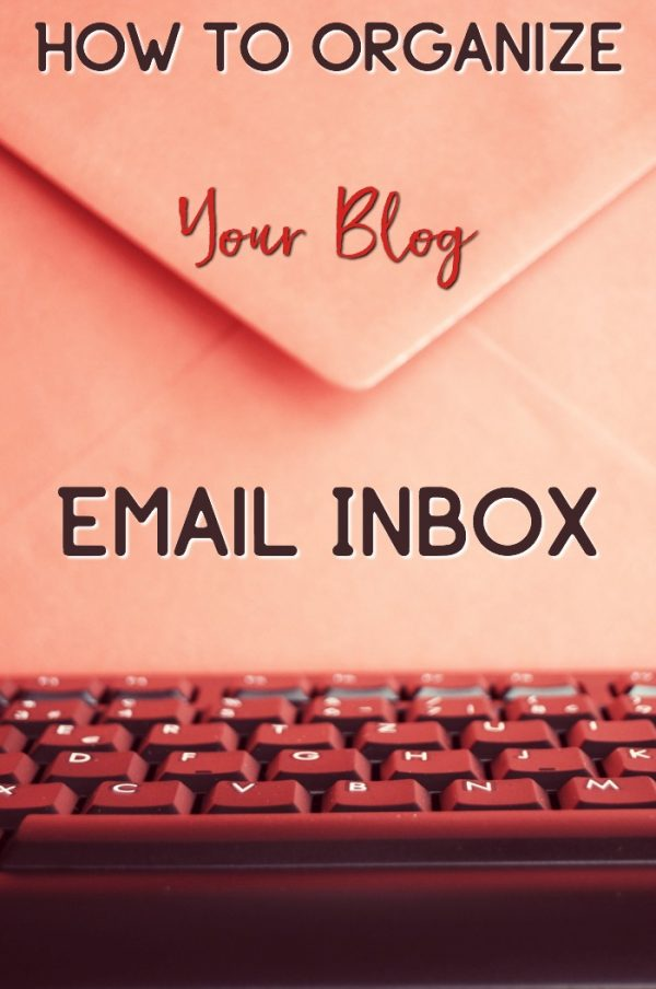 How to Organize Email for your Blog