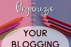 How to Organize your Blogging Planner