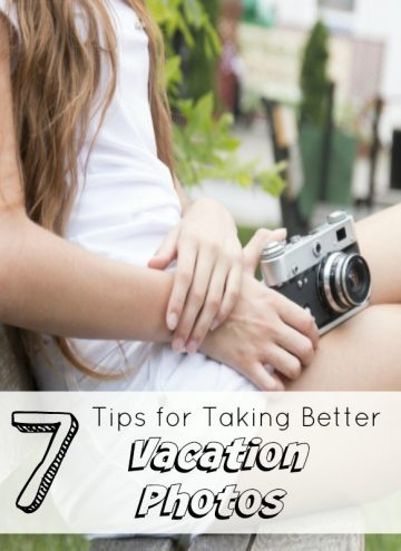Take Better Vacation Pictures - 7 Helpful Tips