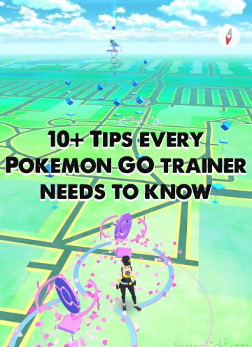10+ Pokemon GO Tips Every Trainer Needs to Know