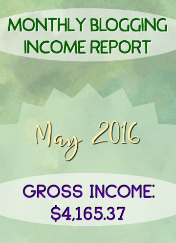 Monthly Blogging Income Report – May 2016