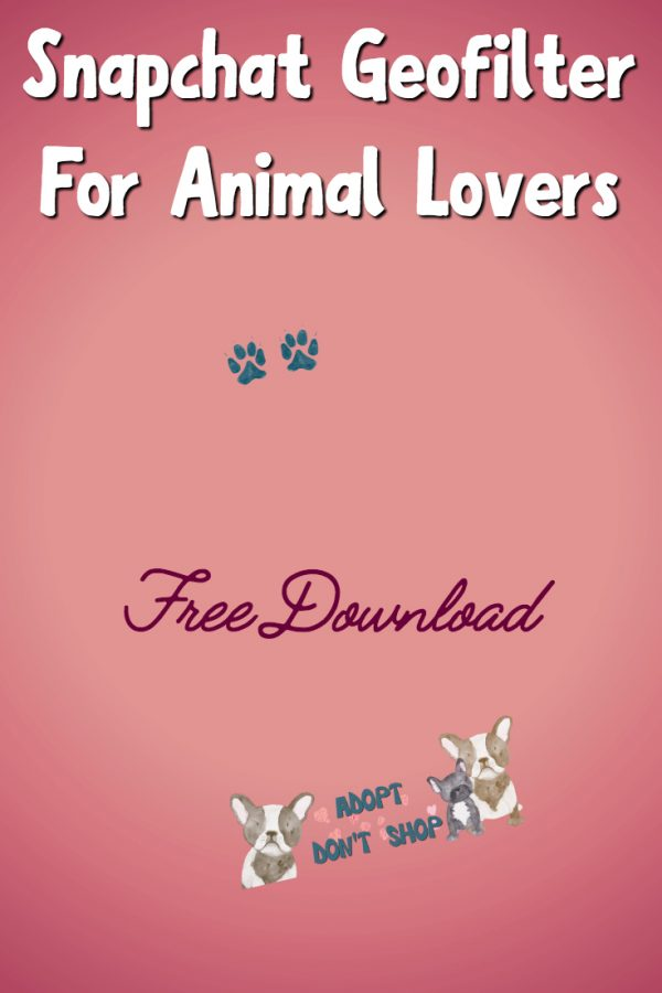 Free Snapchat Geofilter for Animal Lovers