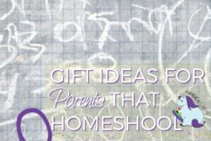 Gift Ideas for parents that homeschool kids